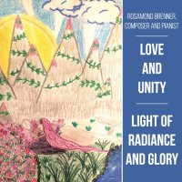Love and Unity: Light of Radiance and Glory