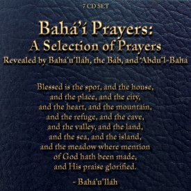 Baha\'i Prayers: A Selection of Prayers