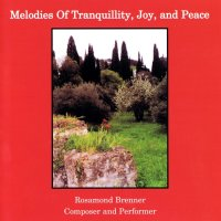 Melodies of Tranquility, Joy and Peace