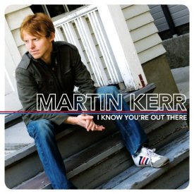 I Know You\'re Out There