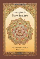 Stories from the Dawn-Breakers
