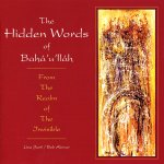 The Hidden Words of Bahá'u'lláh: From the Realm of the Invisible
