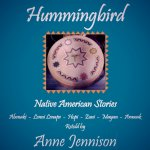 Hummingbird - Native American Stories