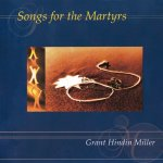 Songs for the Martyrs