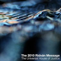 The 2010 Ridvan Message