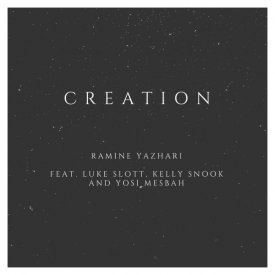 Creation (ft. Luke Slott, Kelly Snook, and Yosi Mesbah)