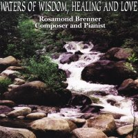Waters of Wisdom, Healing and Love