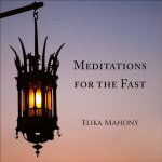 Meditations for the Fast